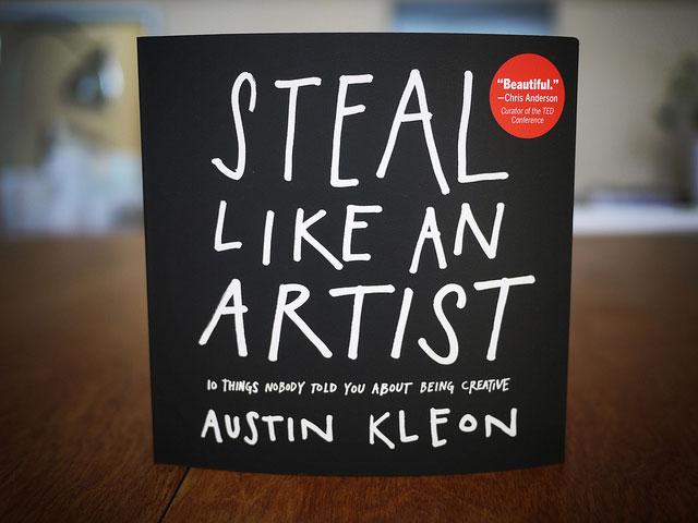 7 moyens d'être plus créatif (inspiré de Steal Like an Artist)