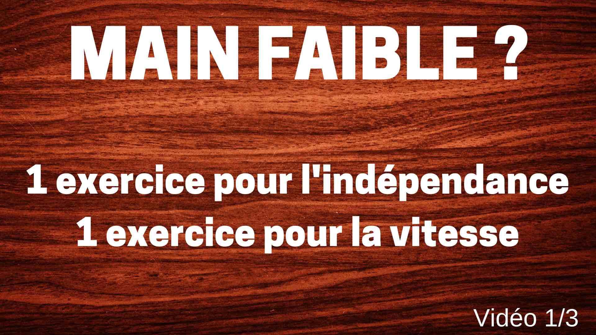 Main Faible : 2 exercices (avec leurs pdf) pour travailler l'indépendance et la vitesse. Vidéo 1/3